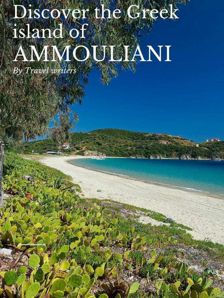 Article about Ammouliani island